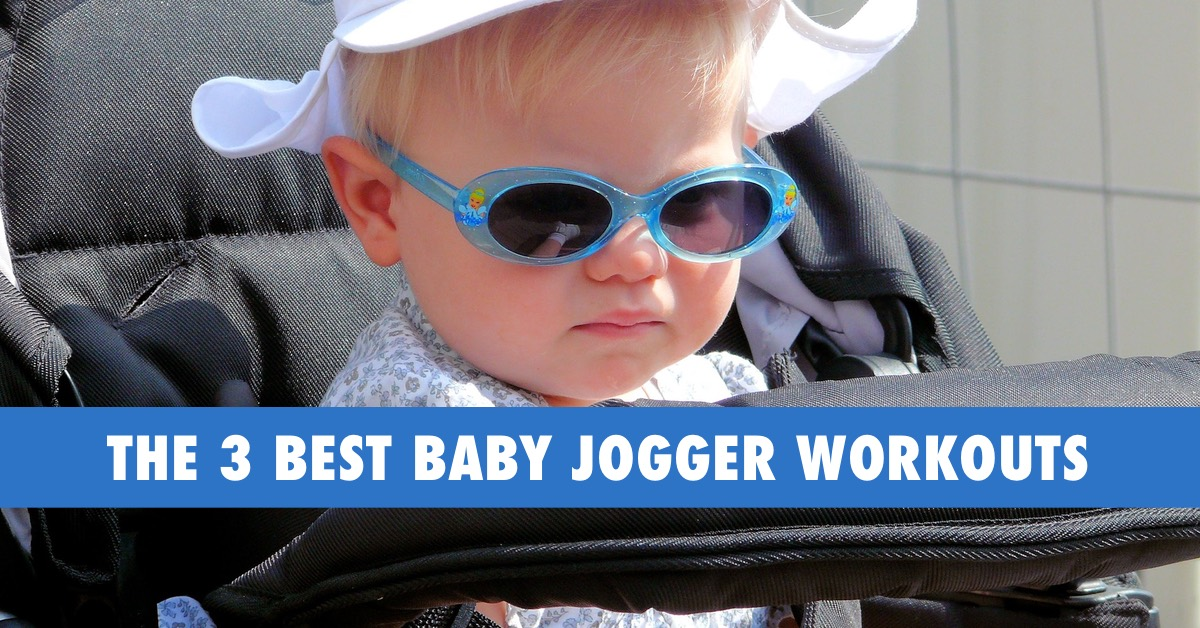 Baby Jogger Workouts